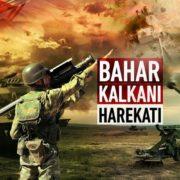 Bahar Kalkanı Harekâtı: Askerî, Siyasi ve Stratejik Hedefler